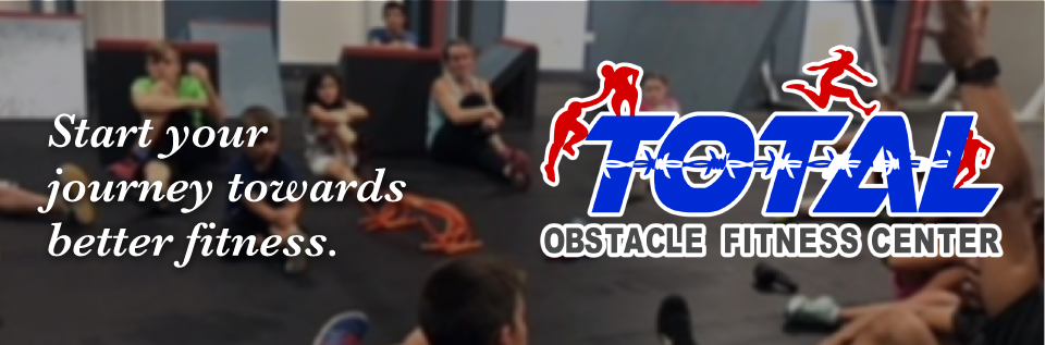 Start your journey towards better fitness - Total Obstacle Fitness